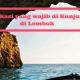 10 Tujuan Wisata yang Wajib di Kunjungi di Lombok