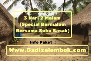 Paket 3 Hari 2 Malam (Special bermalam Bersama Suku Sasak Lombok)